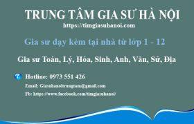 Trung tâm gia sư uy tín, chất lượng tại Hà Nội