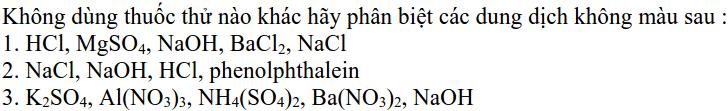 Bài tập nhận biết các chất hóa học có lời giải - Hóa học 9-3