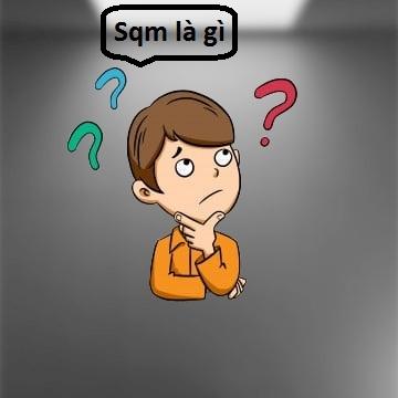 Sqm là gì?