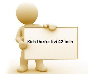 Kích thước tivi 42 inch