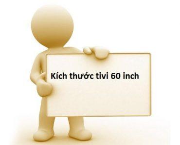 Kích thước tivi 60 inch