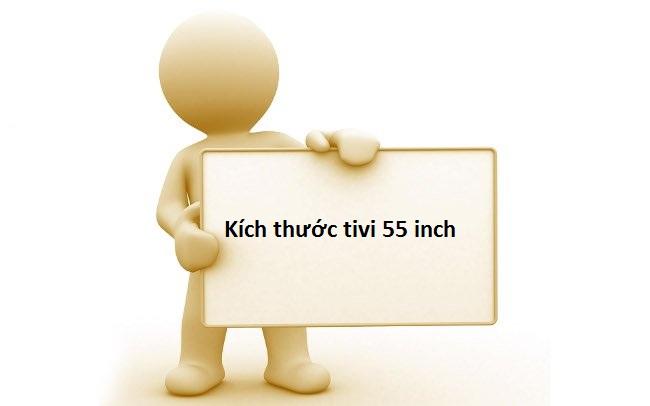 Kích thước tivi 55 inch