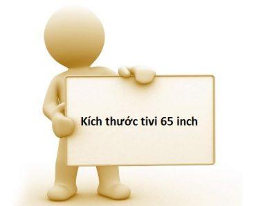Kích thước tivi 65 inch
