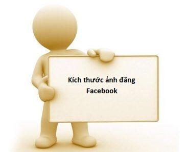 Kích thước ảnh đăng Facebook